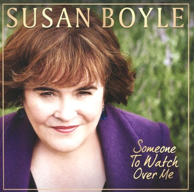 Someone to Watch Over Me   -     By: Susan Boyle