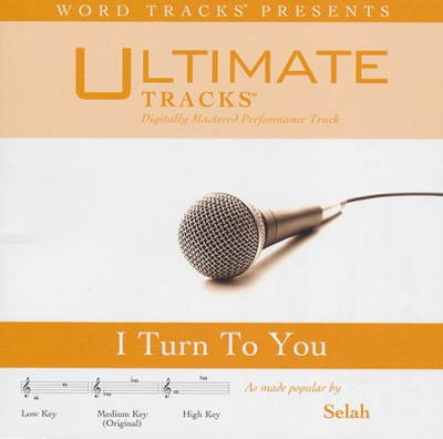 I Turn to You Acc, CD  -     By: Selah