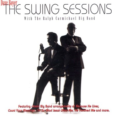 The Swing Sessions CD   -     By: Dave Boyer, Ralph Carmichael Big Band