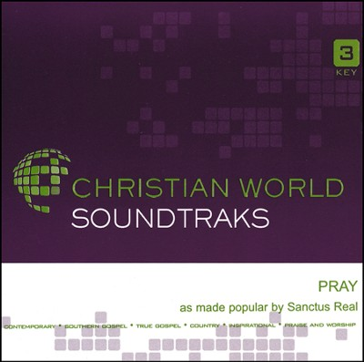 Pray [ACC CD]  -     By: Sanctus Real