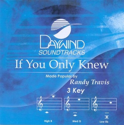If You Only Knew, Accompaniment CD   -     By: Randy Travis