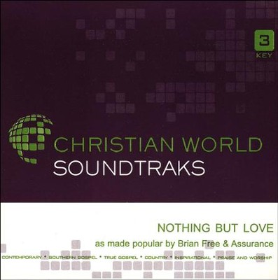 Nothing But Love Acc, CD  -     By: Brian Free & Assurance