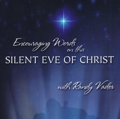 Encouraging Words On This Silent Eve of Christ CD  -     By: Randy Vader