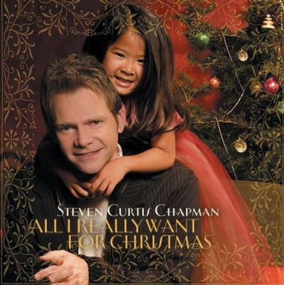 I Heard The Bells On Christmas Day (All I Really Want Album Version)  [Music Download] -     By: Steven Curtis Chapman