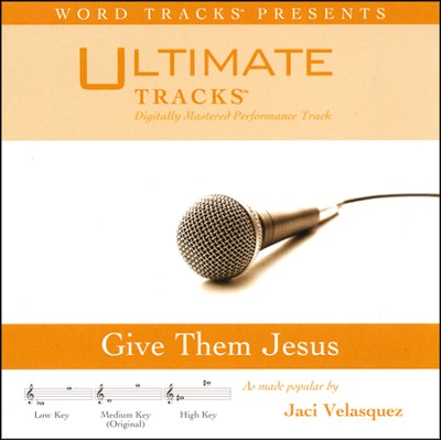 Give Them Jesus, Acc CD   -     By: Jaci Velasquez