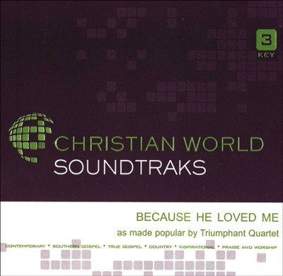 Because He Loved Me Acc, CD  -     By: The Triumphant Quartet