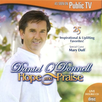 Hope and Praise CD   -     By: Daniel O'Donnell