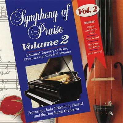 Symphony of Praise, Volume 2, Compact Disc [CD]   -     By: Linda McKechnie, Don Marsh Orchestra