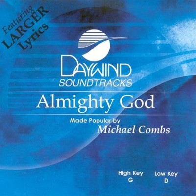 Almighty God, Accompaniment CD   -     By: Michael Combs