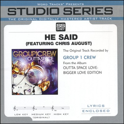 He Said (feat. Chris August) (Medium Key Track without BGVs)  [Music Download] -     By: Group 1 Crew