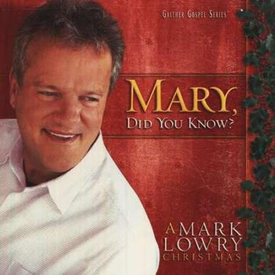 Mary, Did You Know? CD   -     By: Mark Lowry
