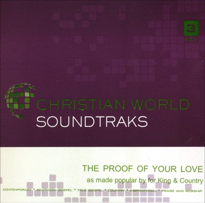 The Proof of Your Love Acc, CD  -     By: for KING & COUNTRY