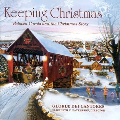 Keeping Christmas CD   -     By: Gloriae Dei Cantores