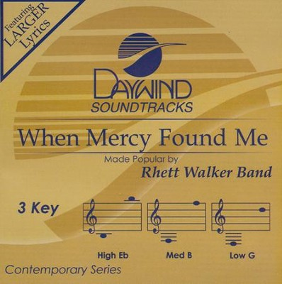 When Mercy Found Me Acc, CD  -     By: Rhett Walker Band