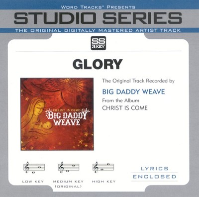 Glory, Accompaniment CD   -     By: Big Daddy Weave
