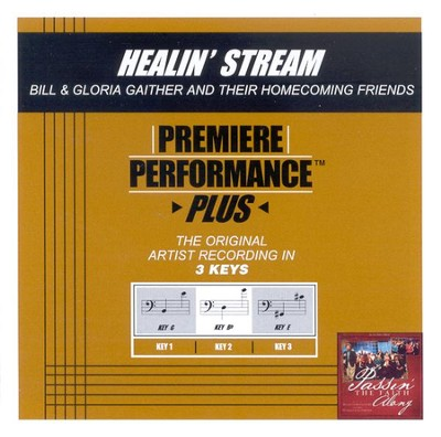 Healin' Stream, Accompaniment CD   -     By: Bill Gaither, Gloria Gaither, Homecoming Friends