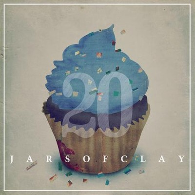 20   -     By: Jars of Clay