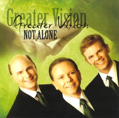 Not Alone CD   -     By: Greater Vision