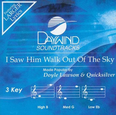 I Saw Him Walk Out of the Sky Acc, CD  -     By: Doyle Lawson