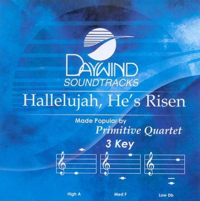 Hallelujah, He's Risen, Accompaniment CD   -     By: The Primitive Quartet