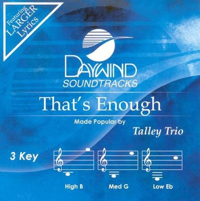 That's Enough, Accompaniment CD   -     By: The Talley Trio