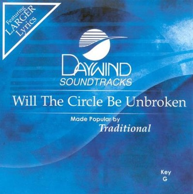Will The Circle Be Unbroken, Accompaniment CD   -