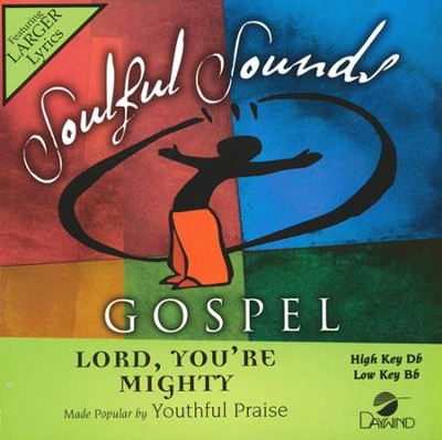 Lord, You're Mighty, Acc CD    -     By: Youthful Praise
