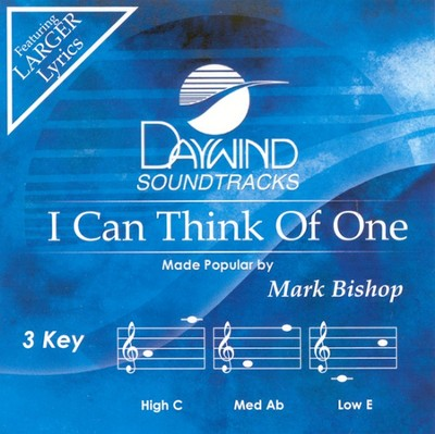 I Can Think Of One, Accompaniment CD   -     By: Mark Bishop