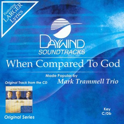 When Compared To God, Acc CD   -     By: Mark Trammell Trio