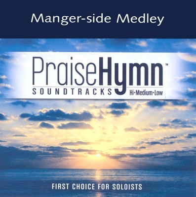 Manger-side Medley, Accompaniment CD   -