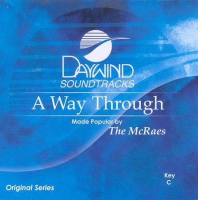 A Way Through, Accompaniment CD   -     By: The McRaes