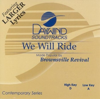 We Will Ride, Accompaniment CD   -     By: Brownsville Revival