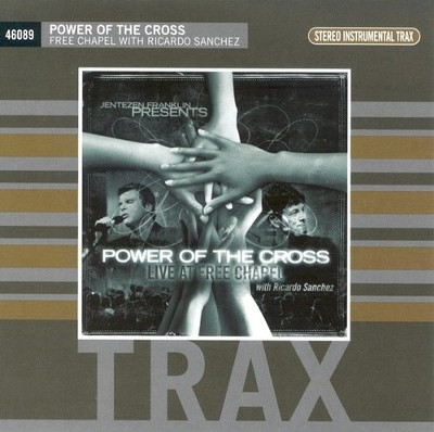 Power of the Cross: Live At Free Chapel (CD Trax)   -     By: Ricardo Sanchez