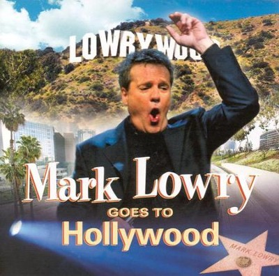 Mark Lowry Goes To Hollywood CD   -     By: Mark Lowry