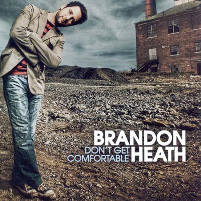 Don't Get Comfortable CD   -     By: Brandon Heath