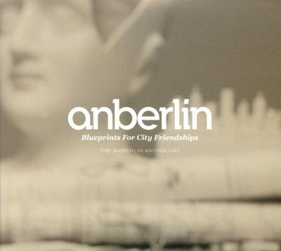 Blueprints for City Friendships: Anthology 3 CDs  -     By: Anberlin