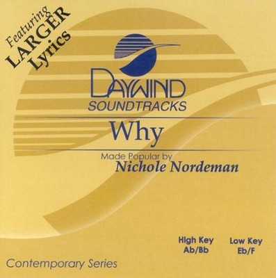 Why, Accompaniment CD   -     By: Nichole Nordeman