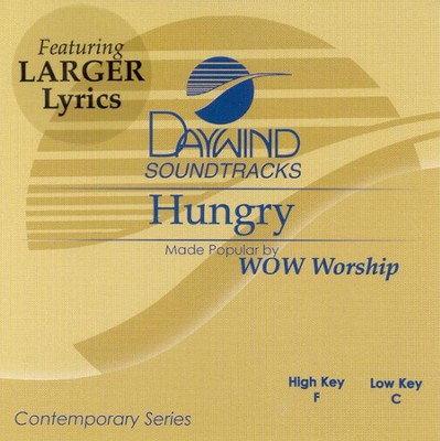 Hungry, Accompaniment CD   -     By: WOW Worship