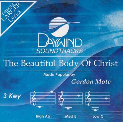 The Beautiful Body Of Christ, Acc CD   -     By: Gordon Mote