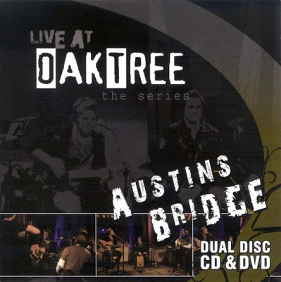 Austins Bridge: Live at Oak Tree DVD+CD   -     By: Austins Bridge
