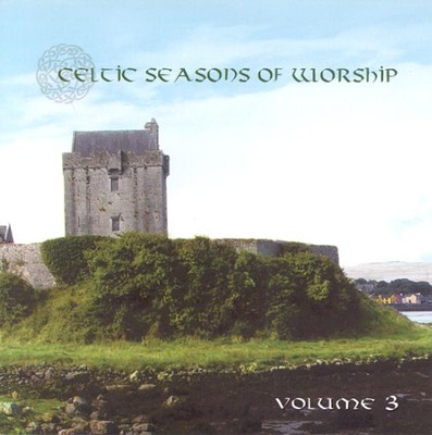 Celtic Seasons of Worship, Volume 3, Compact Disc [CD]   -