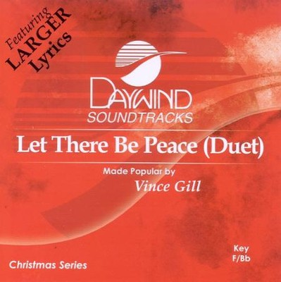 Let There Be Peace, Accompaniment CD   -     By: Vince Gill