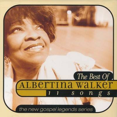 The Best Of Albertina Walker   -     By: Albertina Walker
