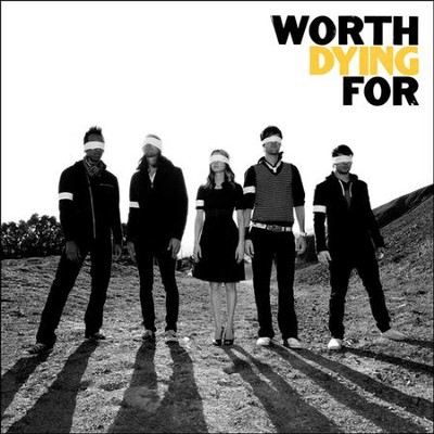 Worth Dying For CD   -     By: Worth Dying For