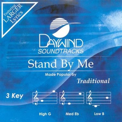 Stand By Me, Accompaniment CD   -     By: Traditional