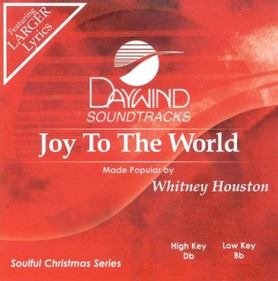 Joy To The World, Accompaniment CD   -     By: Whitney Houston