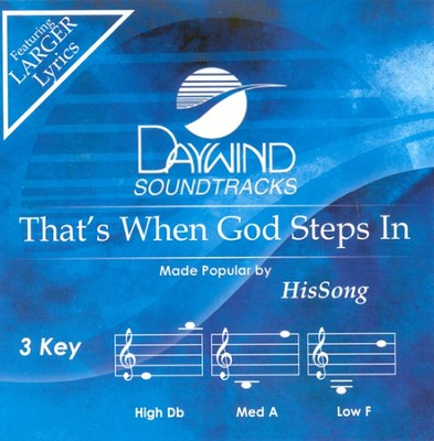That's When God Steps In, Accompaniment CD   -     By: HisSong