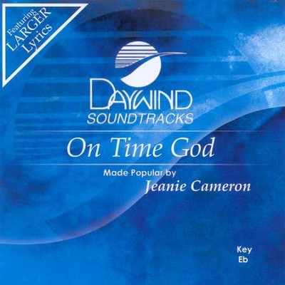 On Time God, Accompaniment CD    -     By: Jeanie Cameron