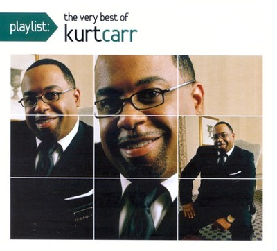 Playlist: The Very Best of Kurt Carr CD   -     By: Kurt Carr