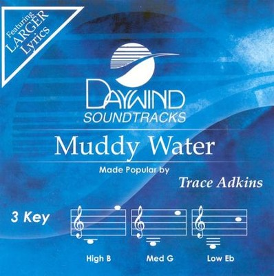 Muddy Water, Accompaniment CD   -     By: Trace Adkins